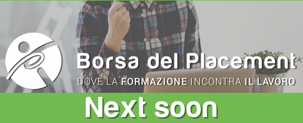 23.06.2020 - Borsa del Placement: Next Soon!
