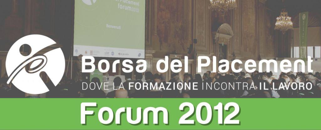 31.10.2012 - Borsa del Placement | VI Forum